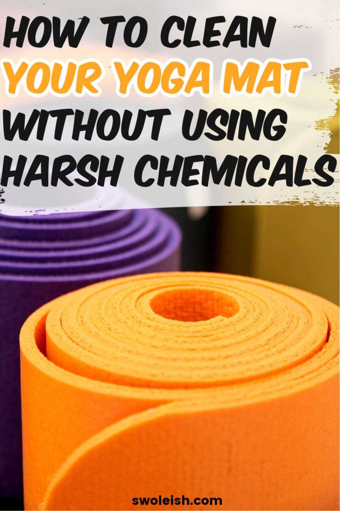 How to Clean a Yoga Mat Without Using Harsh Chemicals