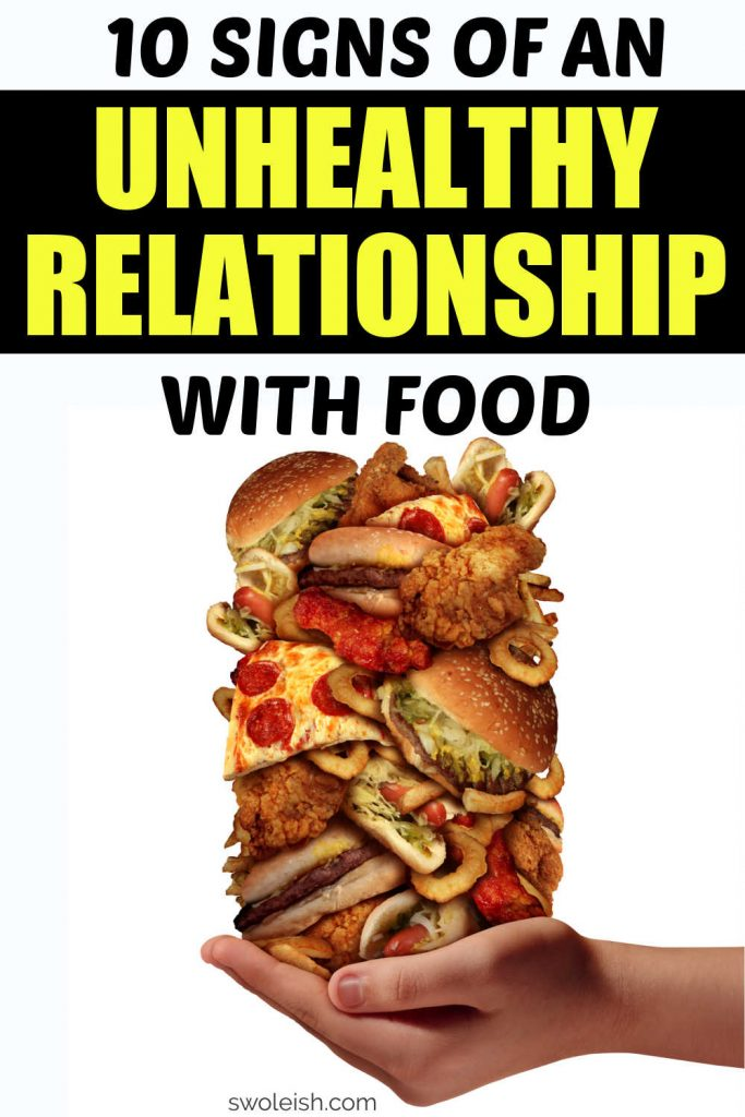 10 Signs Of An Unhealthy Relationship With Food